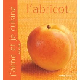 J'aime et je cuisine l'abricot