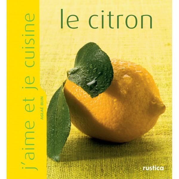J'aime et je cuisine le citron