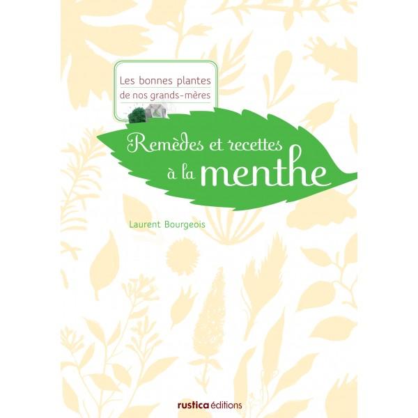 Remèdes et recettes à la menthe