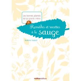 Remèdes et recettes à la sauge