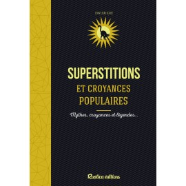 Superstitions et croyances populaires
