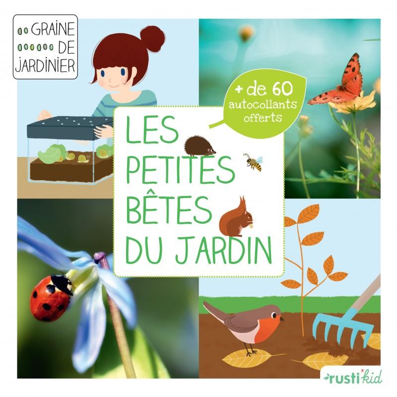 Les petites bêtes du jardin