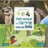 Petit manuel de survie dans les bois