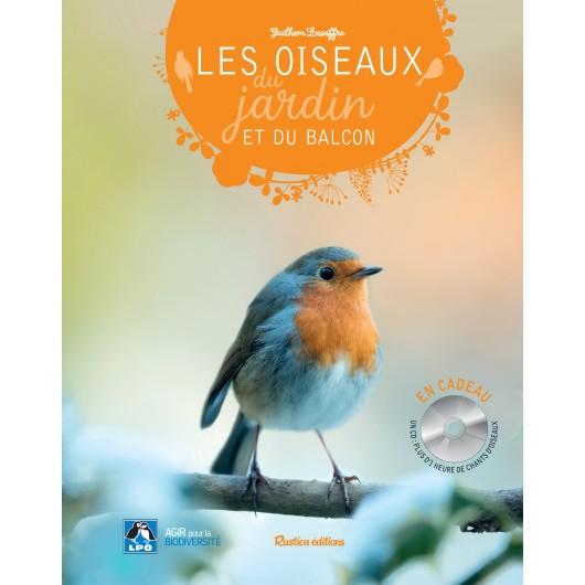 Les oiseaux du jardin et du balcon + CD