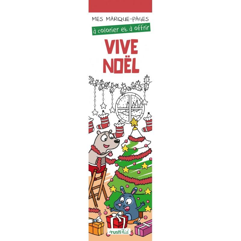 Mes marque-pages à colorier : Vive Noël