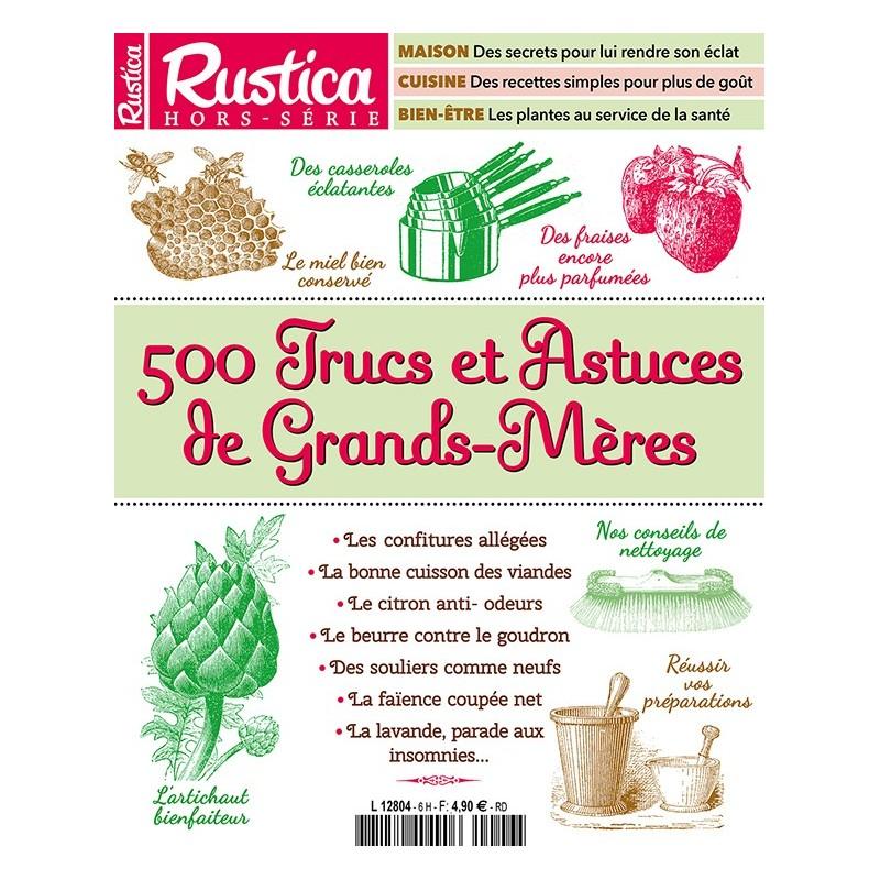 Hors Serie Rustica Trucs Et Astuces De Grands Meres