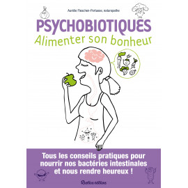 Psychobiotiques : alimenter son bonheur