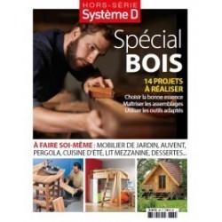 Hors-série Système D : Spécial bois