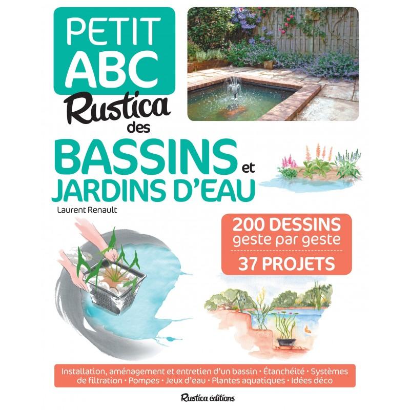 Petit abc Rustica des bassins et jardins d'eau
