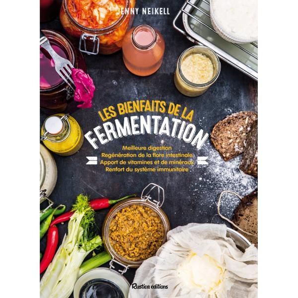 Les bienfaits de la fermentation