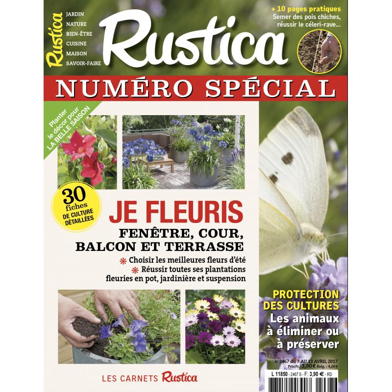 """RUSTICA - NUMERO SPECIAL """"Je fleuris"""" - Avril 2017"""
