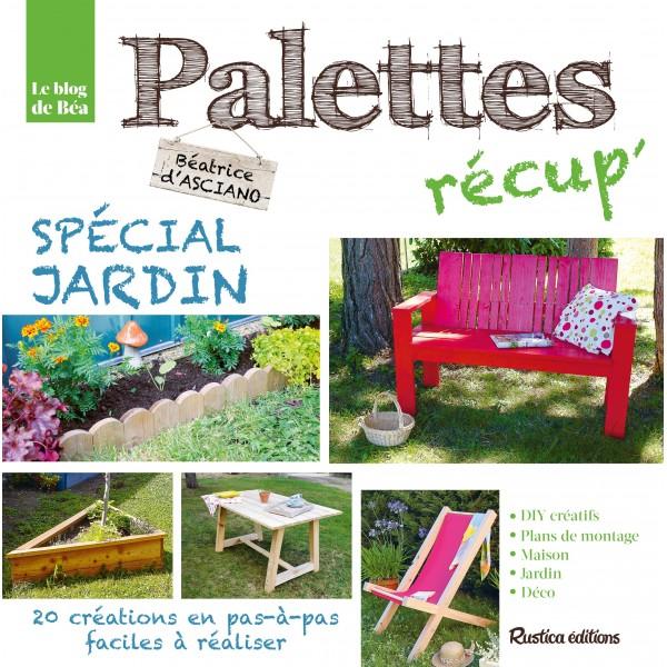 Palettes r cup 39 sp cial jardin for Recup palette jardin
