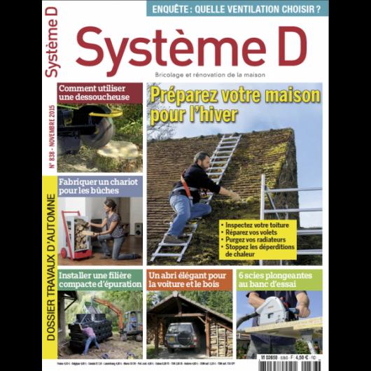 Système D n°838 (Novembre 2015)