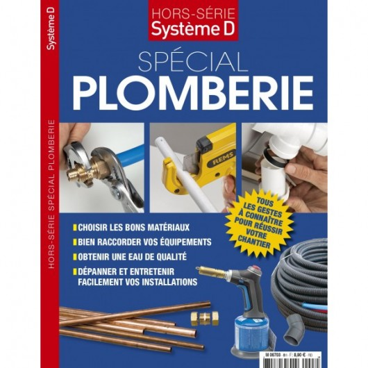 HORS SERIE SYSTEME D - SPECIAL PLOMBERIE