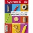 HORS SERIE SYSTEME D - TRUCS & ASTUCES DES BRICOLEURS