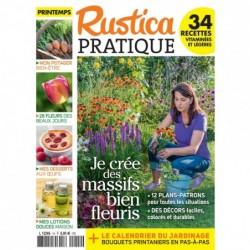 RUSTICA PRATIQUE N°14 - JE CRÉE DES MASSIFS BIEN FLEURIS