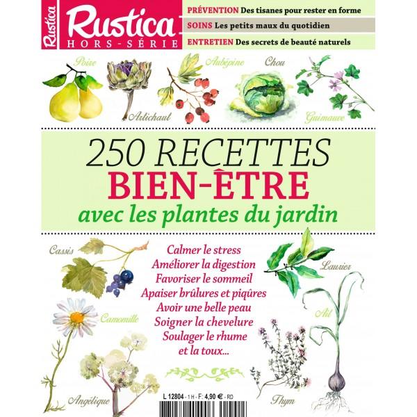 hors serie rustica 250 recettes bien etre avec les plantes du jardin. Black Bedroom Furniture Sets. Home Design Ideas