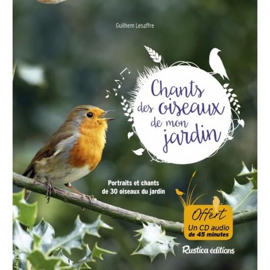 Les chants des oiseaux de mon jardin - Chants oiseaux des jardins ...