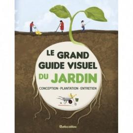 Le grand guide visuel du jardin