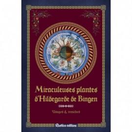 Miraculeuses plantes d 39 hildegarde de bingen for Jardin hildegarde