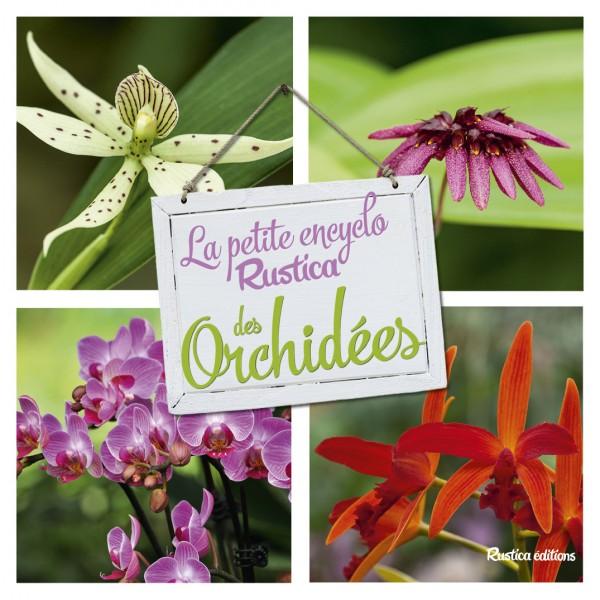 La petite encyclo Rustica des orchidées