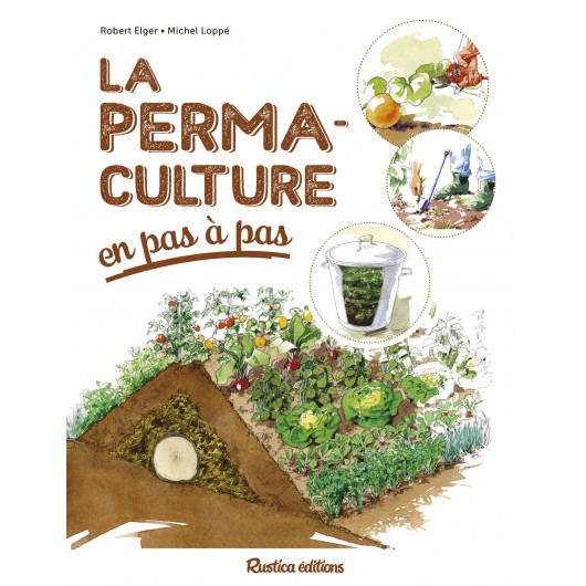 La permaculture en pas pas for Livre sur la permaculture