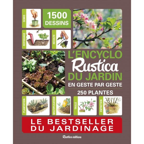 L 39 encyclo rustica du jardin en geste par geste - La boutique du jardin ...
