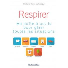 Respirer : ma boîte à outils pour gérer toutes les situations