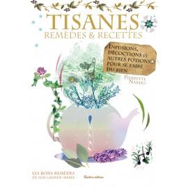 Tisanes - remèdes et recettes