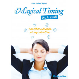Magical Timing au travail