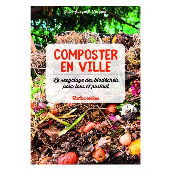 Composter en ville : le recyclage des biodéchets pour tous et partout !