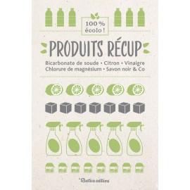 Produits récup' : bicarbonate de soude, citron, vinaigre, chlorure de magnésium, savon noir & Co