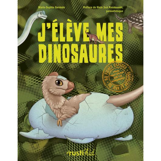 J'élève mes dinosaures