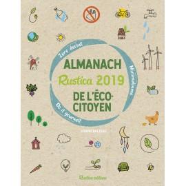 Almanach Rustica 2019 de l'écocitoyen