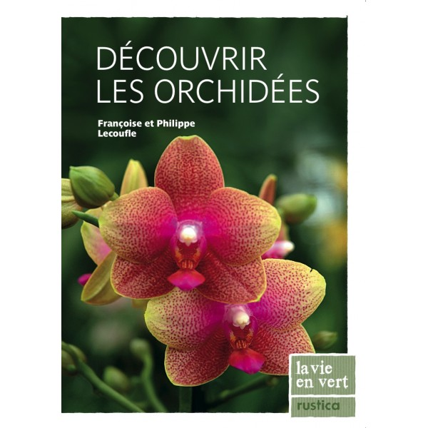 Découvrir les orchidées