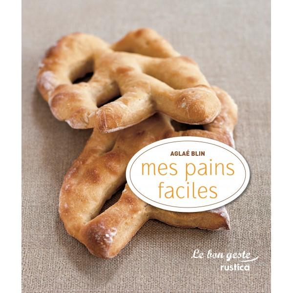 Mes pains faciles
