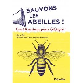 Sauvons les abeilles : 10 actions pour (ré)agir !