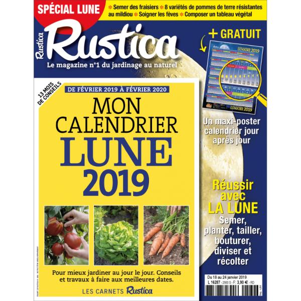 Calendrier Jardinage Lunaire 2019.Rustica Special Lune Janvier 2019