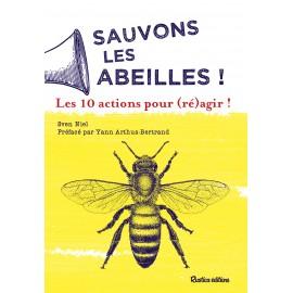 Sauvons les abeilles ! 10 actions pour (ré)agir !