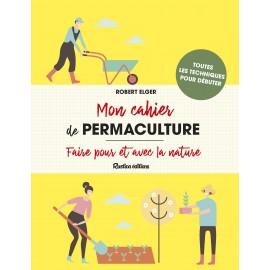 Mon cahier de permaculture