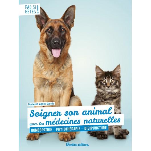 Soigner son animal avec les médecines naturelles