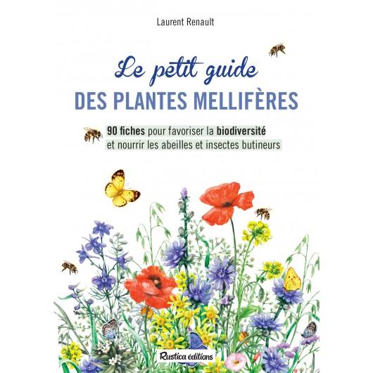 Le petit guide des plantes mellifères